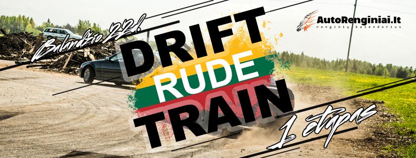 Drift Train Rude 1etapas