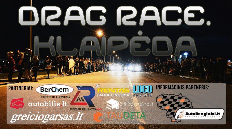 Drag Race. Klaipėda