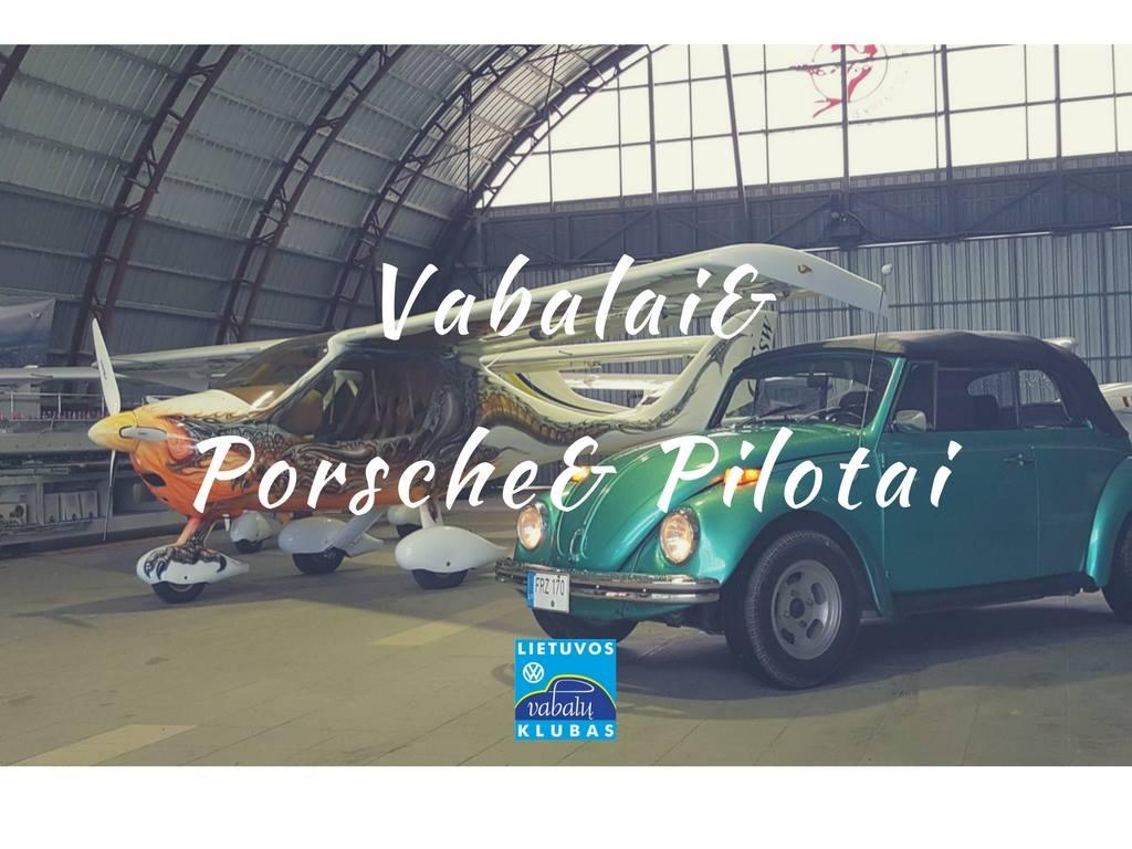 Vabalai & Porsche & Pilotai