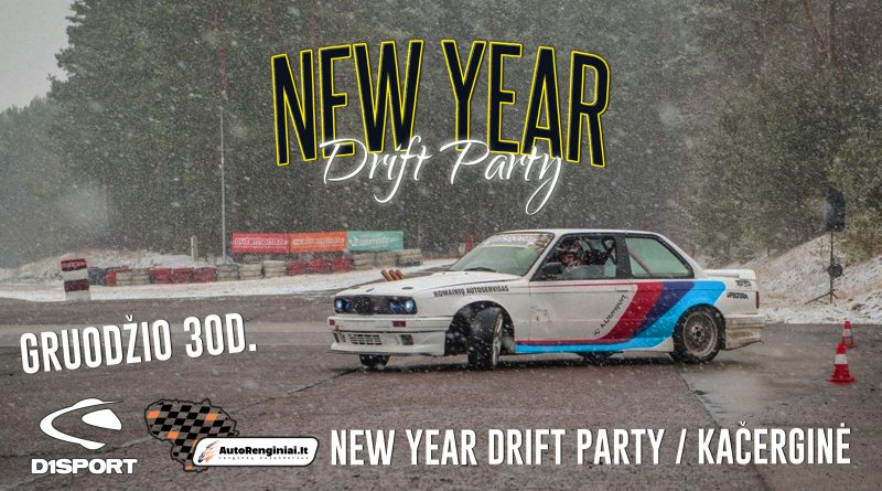 New Year Drift Party / Kačerginė