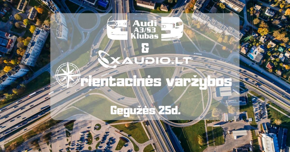Audi A3/S3 klubo & Xaudio.lt orientacinės varžybos