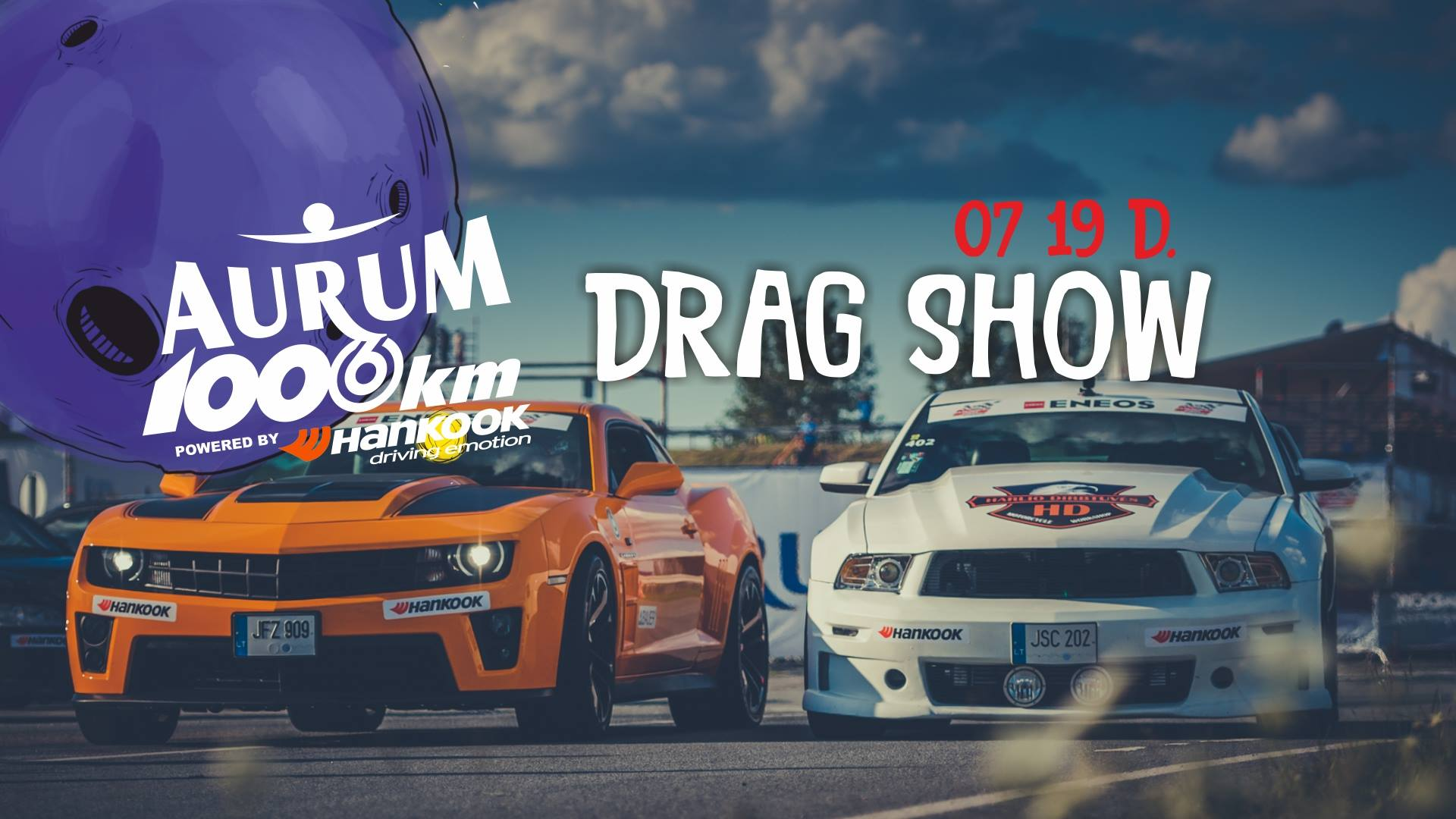 Drag Show Bracket // Aurum 1006 km powered by Hankook