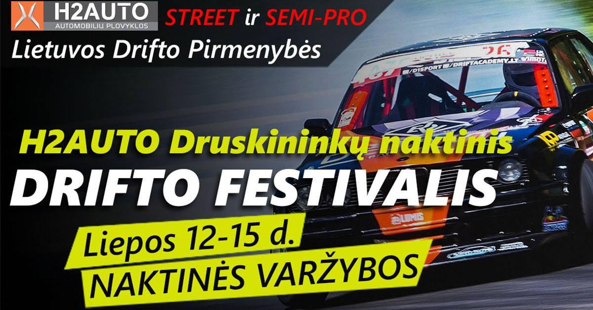 H2Auto Druskininkų naktinis Drifto festivalis 07.12-15d.