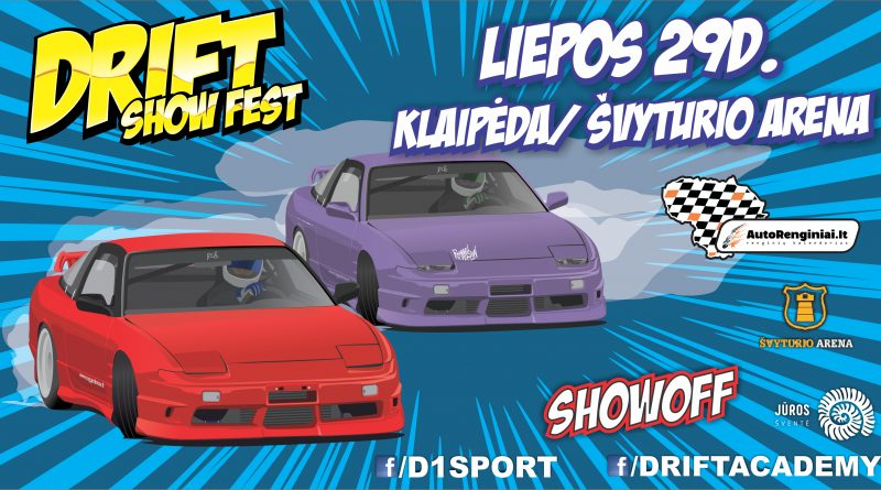 Drift Show Fest ir ShowOff / Klaipėda / Švyturio arena