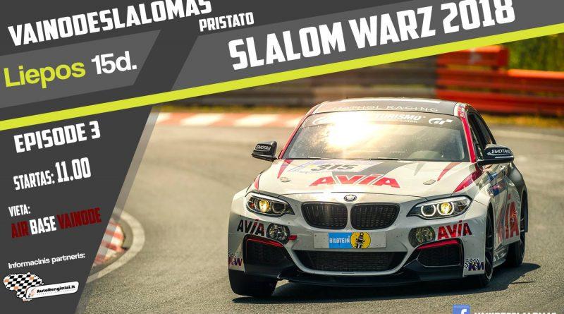 VainodėsSlalomas 2018 - Slalom Warz 3 etapas