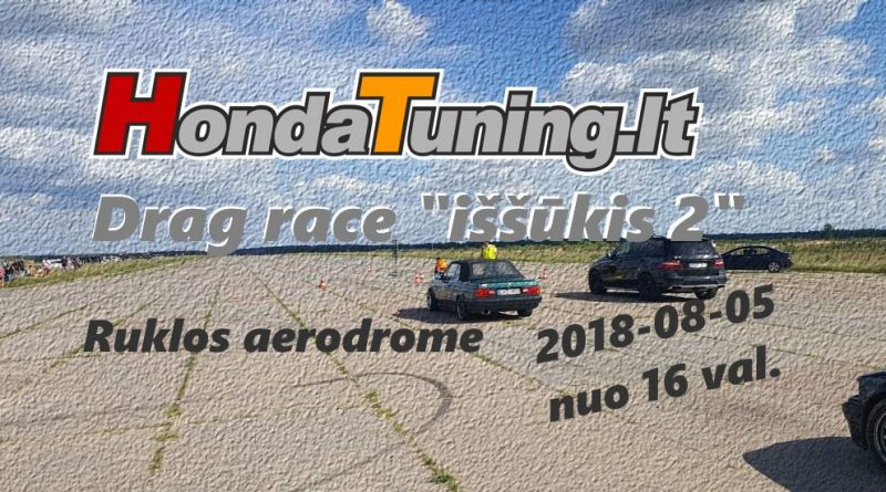 Honda Tuning.lt Drag Race Iššūkis 2