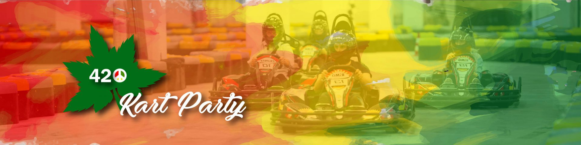 420'Kart Party #2