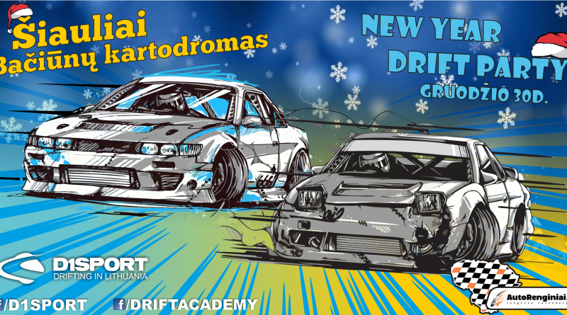 New Year Drift Party / Šiauliai / Bačiūnų kartodromas