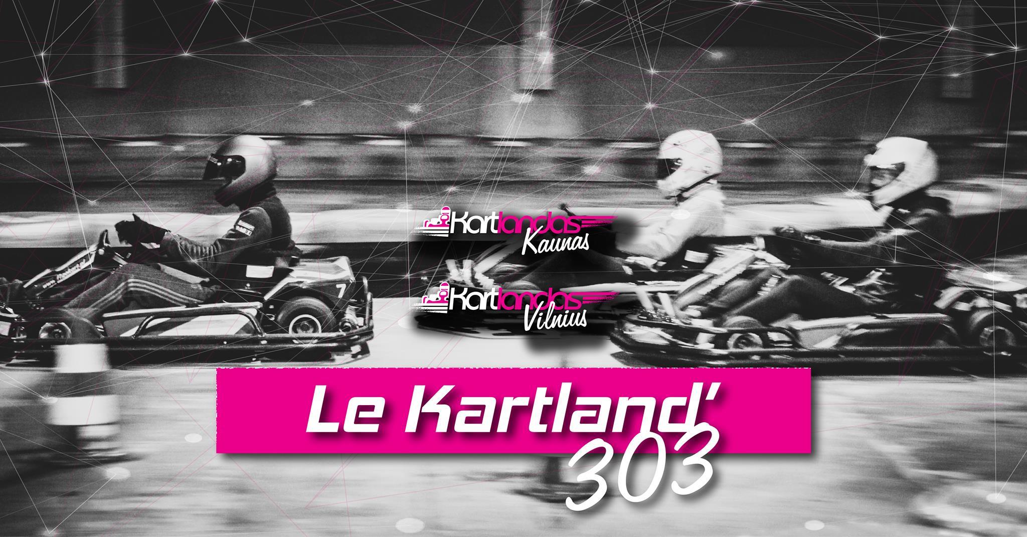 Le Kartland'303. Kaunas. 2 etapas