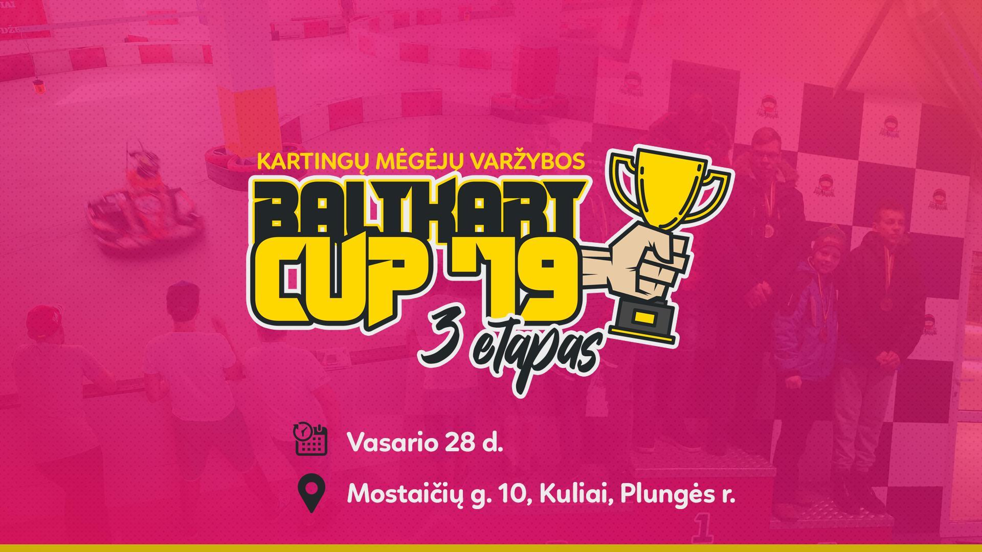 """Kartingų mėgėjų varžybos - """"Baltkart CUP '19"""" 3 etapas"""