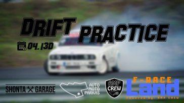 Drift Practice 04.13