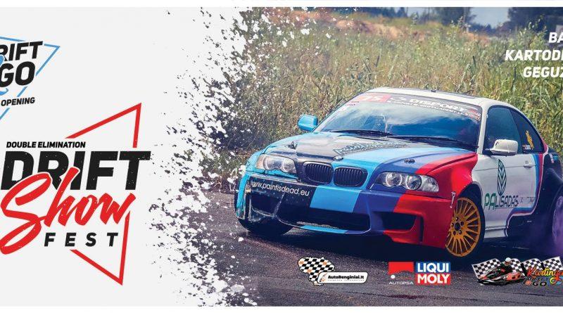 Drift Show D Fest / Šiauliai / Drift & Go trasa