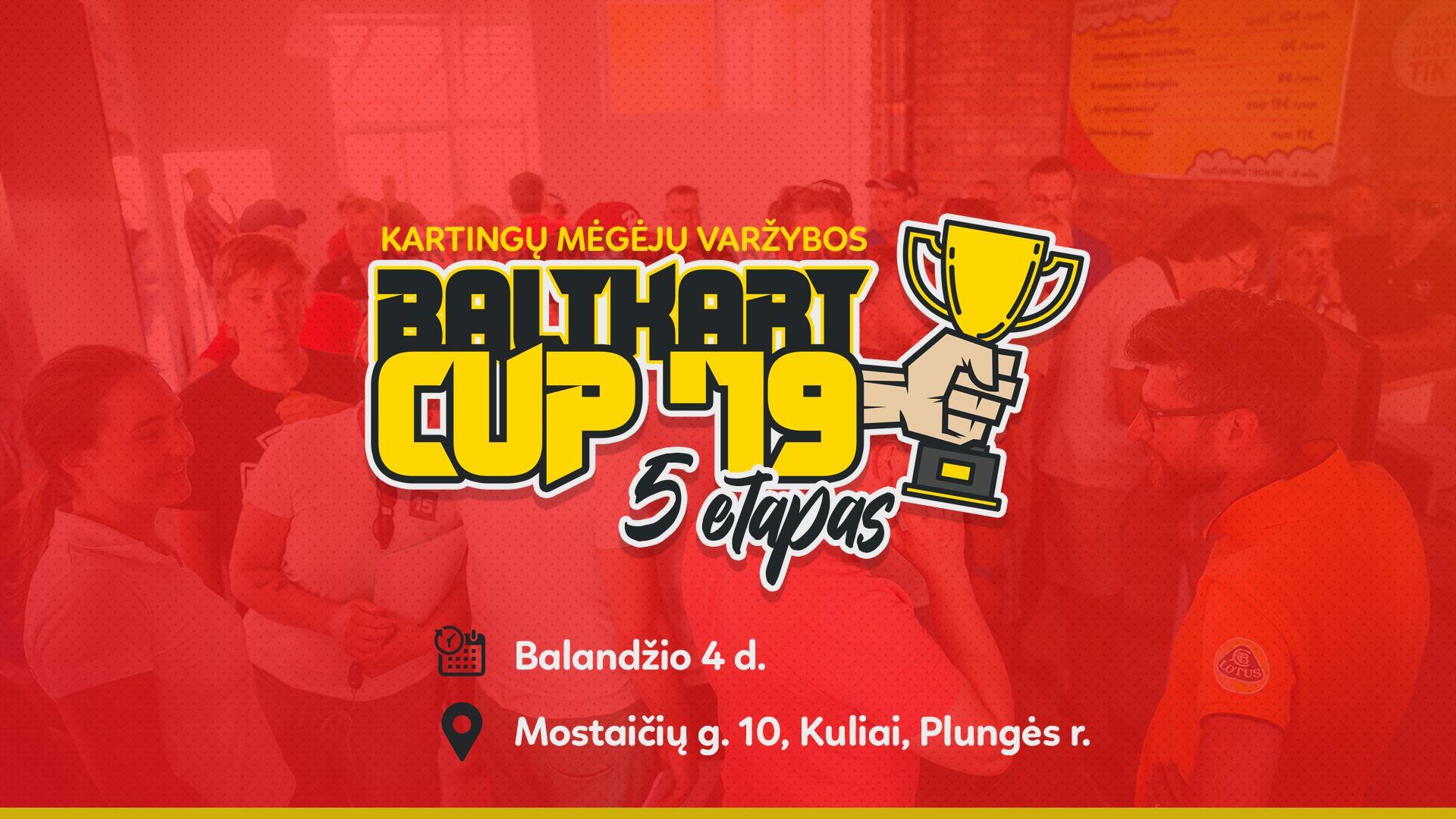 """Kartingų mėgėjų varžybos - """"Baltkart CUP '19"""" 5 etapas"""