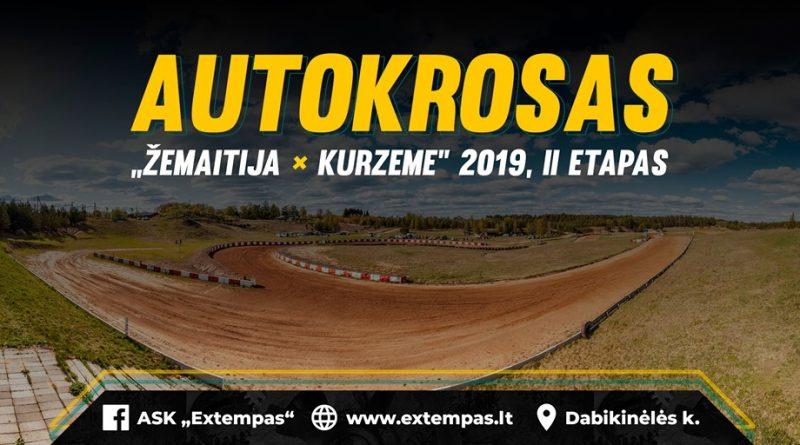 "Autokrosas ""Žemaitija - Kurzeme"" 2019 II etapas"