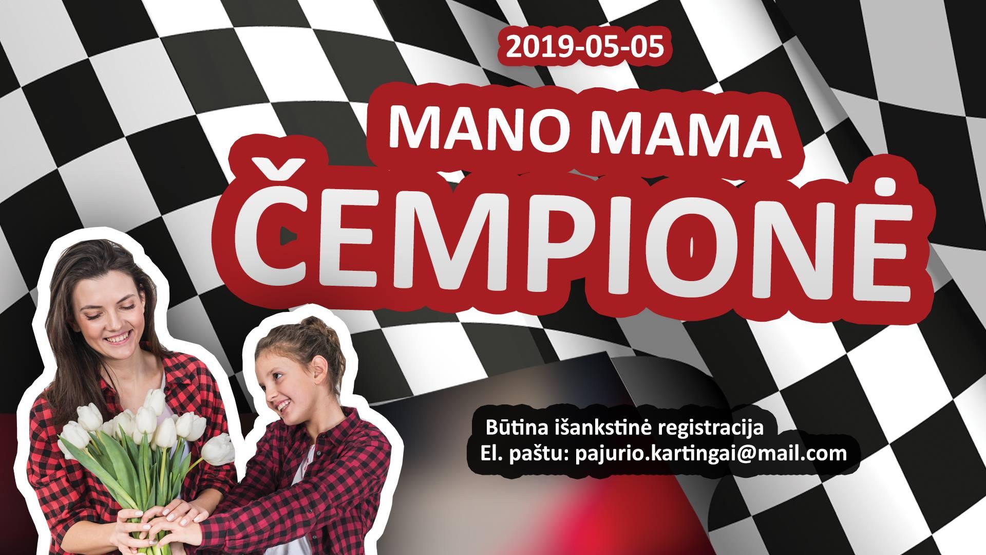 Kartingų varžybos - Mano Mama Čempionė