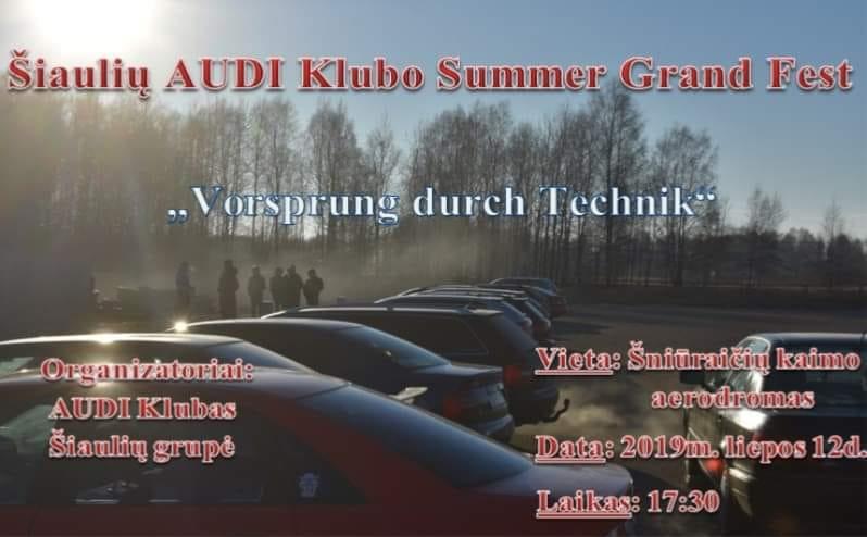 Šiaulių AUDI Klubo Summer Grand Fest 2019