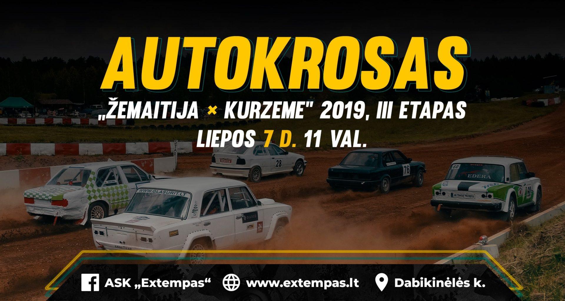 "Autokrosas ""Žemaitija - Kurzeme"" 2019, III etapas"