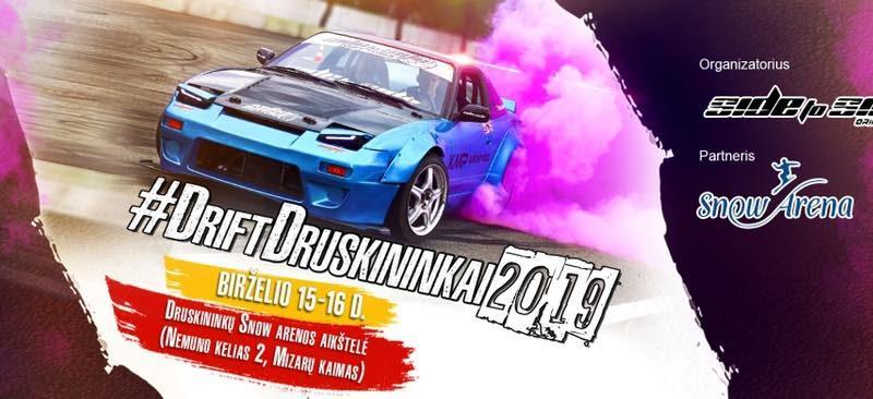 #DriftDruskininkai2019 Lietuvos Drifto Pirmenybės