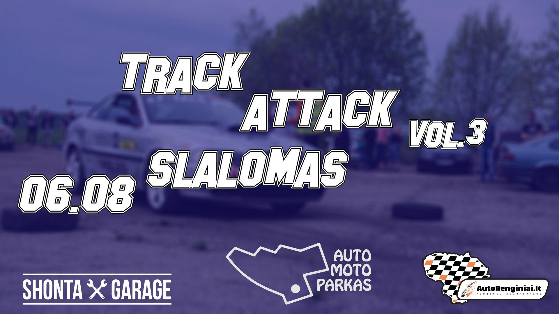 Track Attack Vol.3 Slalomas
