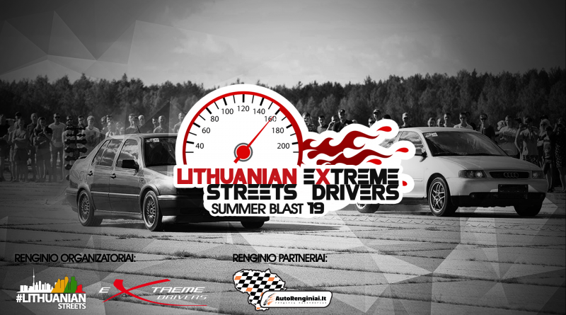 Lithuanian StreetsExtreme Drivers Summer Blast '19