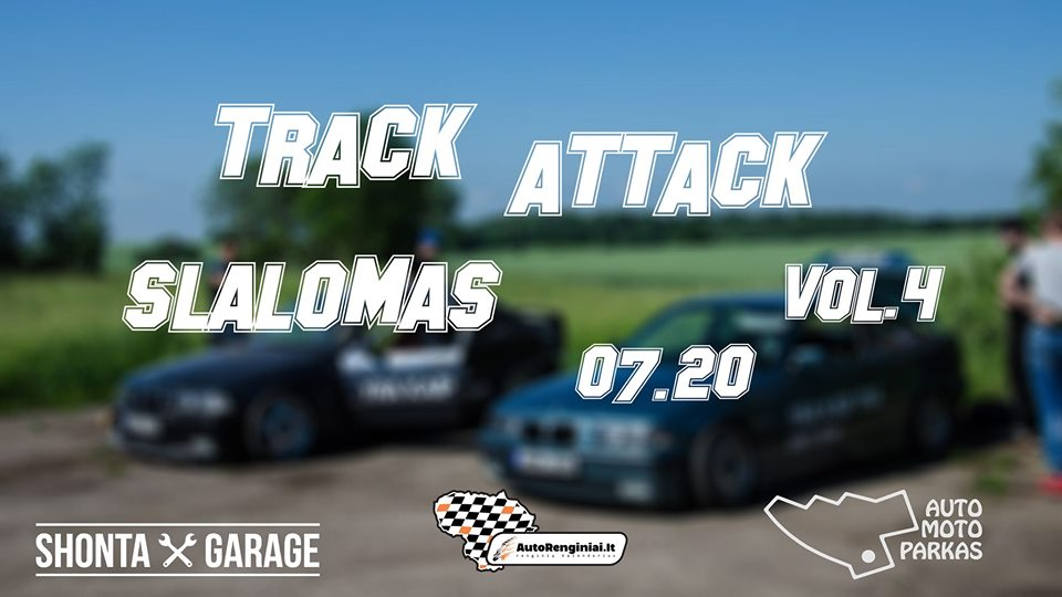 Track Attack Vol.4 Slalomas