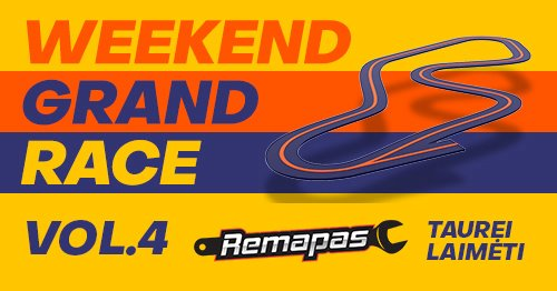 Weekend Grand Race Vol.4