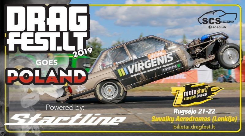 DragFest.Lt Goes Poland 2019 Powered by Startline
