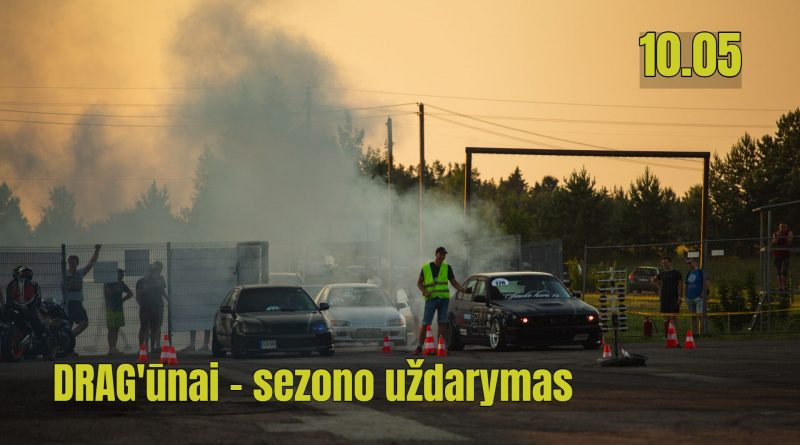 DRAG'ūnai - sezono uždarymas