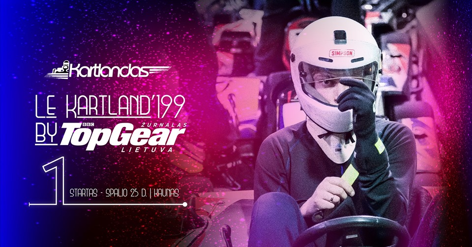 Le Kartland'199 by TOP GEAR Lietuva. 1 etapas