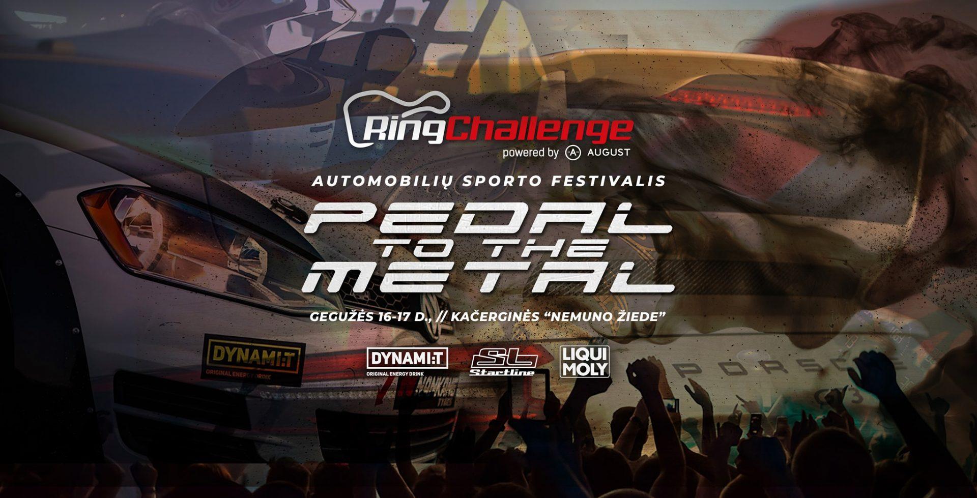 """Autosporto festivalis """"Ring Challenge"""" – Pedal to the Metal"""