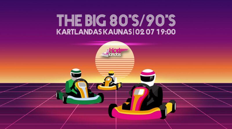 Kartingo varžybos – The Big 80's/90's. Kartlandas