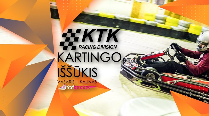 KTK Racing Division kartingo iššūkis. Kaunas