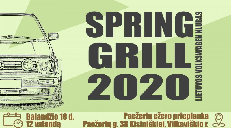 Spring Grill 2020 / Vilkaviškis