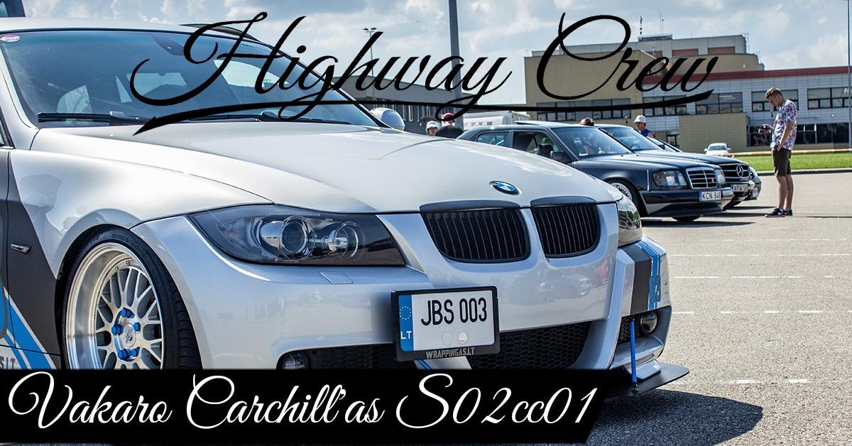 Highway Crew S02cc01 Vakaro CarChill'as