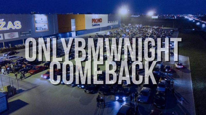 OnlyBmwNight ComeBack