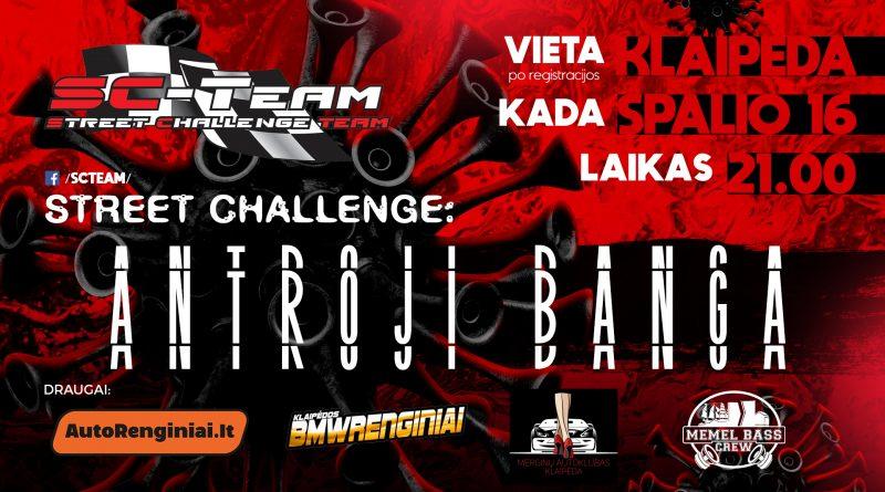 "Street Challenge - ""Antroji Banga"""