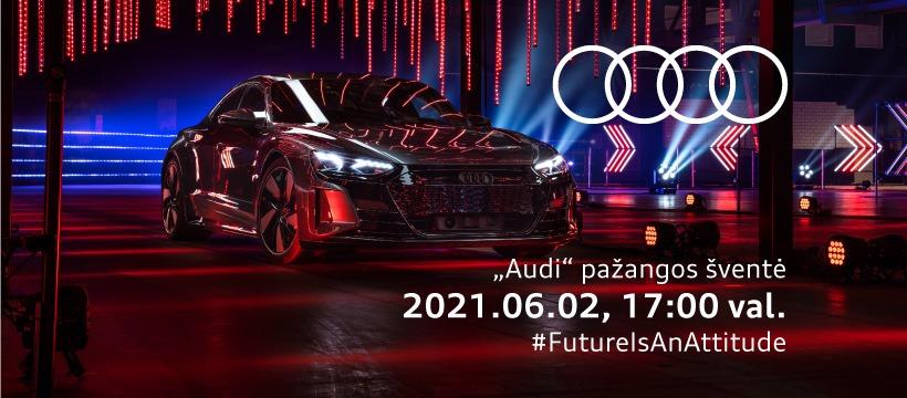 """""""Audi"""" pažangos šventė"""