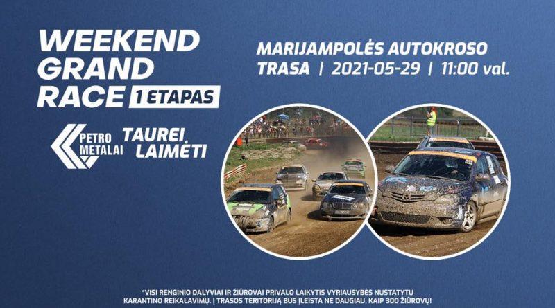 "Weekend Grand Race 1Etapas - ""Petro metalai"" taurei laimėti"