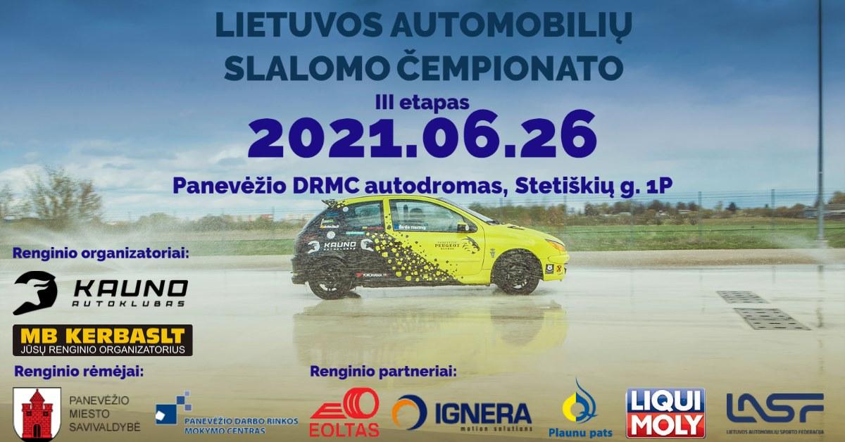 2021 m. LIETUVOS AUTOMOBILIŲ SLALOMO ČEMPIONATO III ETAPAS