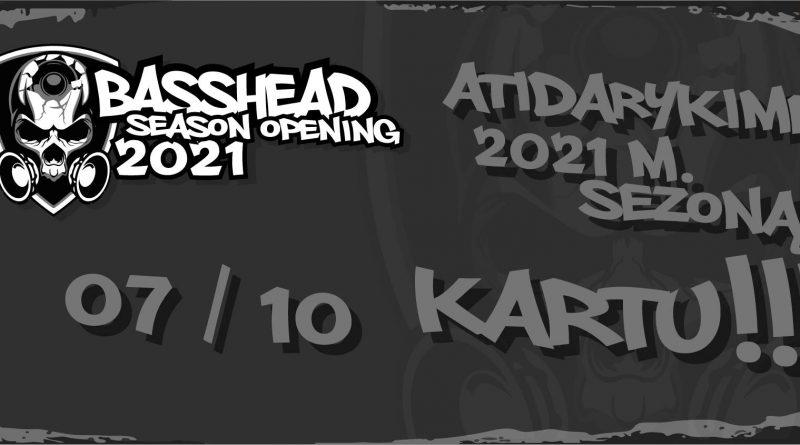 Basshead season opening 2021
