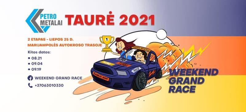 Weekend Grand Race II - Petro metalai taurei laimėti