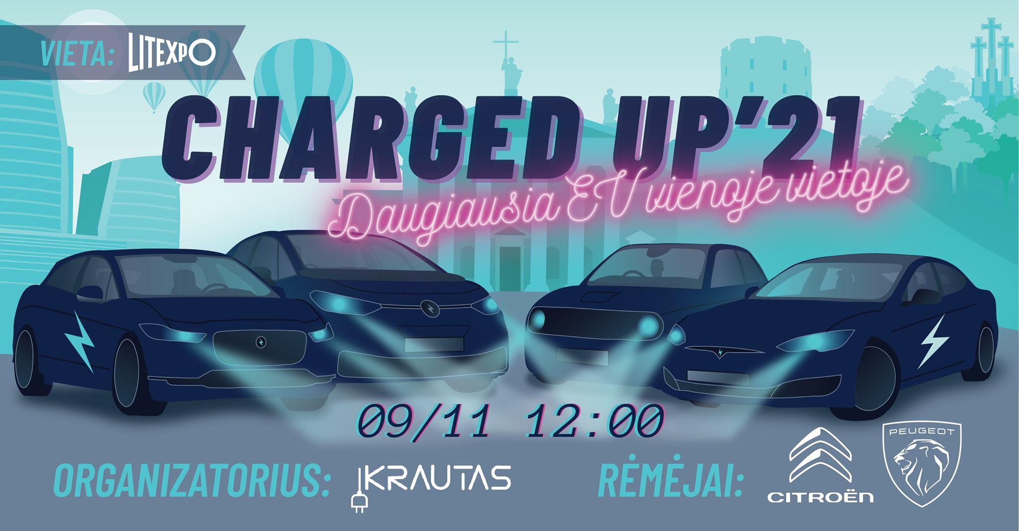 Charged Up'21   Daugiausia EV vienoje vietoje