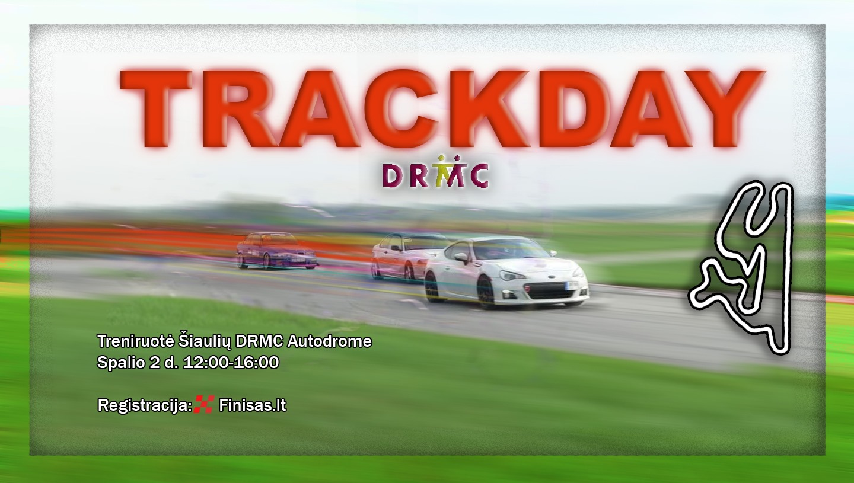 TRACKDAY Šiaulių DRMC autodrome