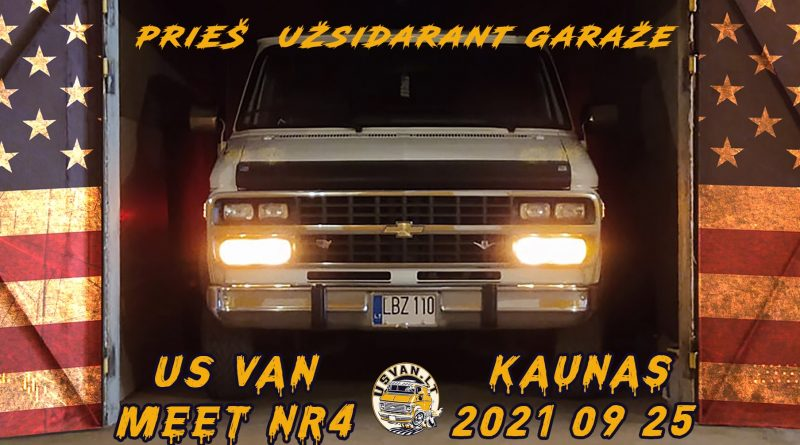 US Van meet & cruise #4. Prieš užsidarant garaže