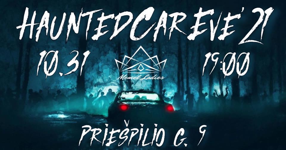 Haunted Car Eve'21
