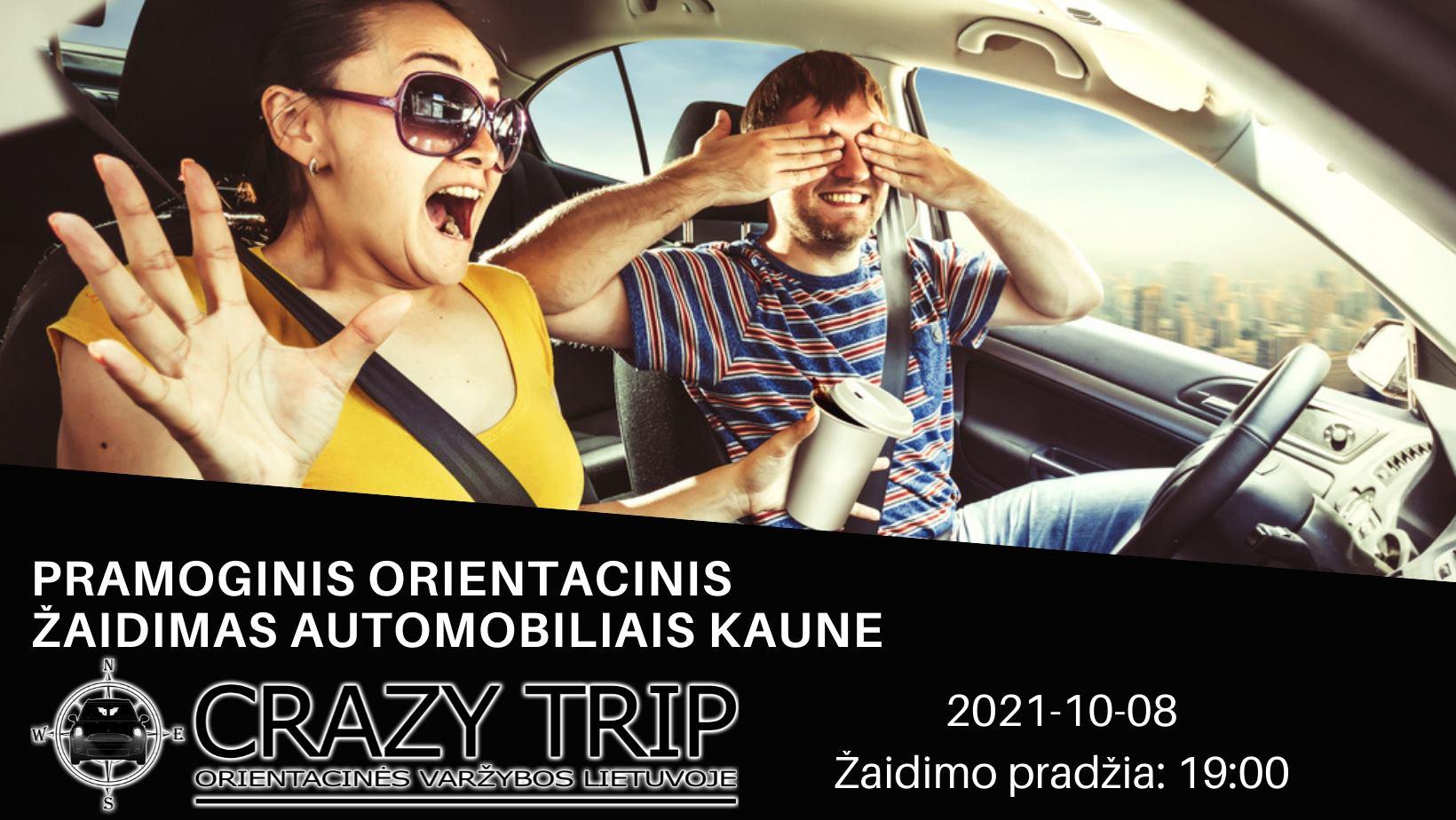 [KAUNAS] Orientacinis žaidimas automobiliais CRAZY TRIP 2021-10-08