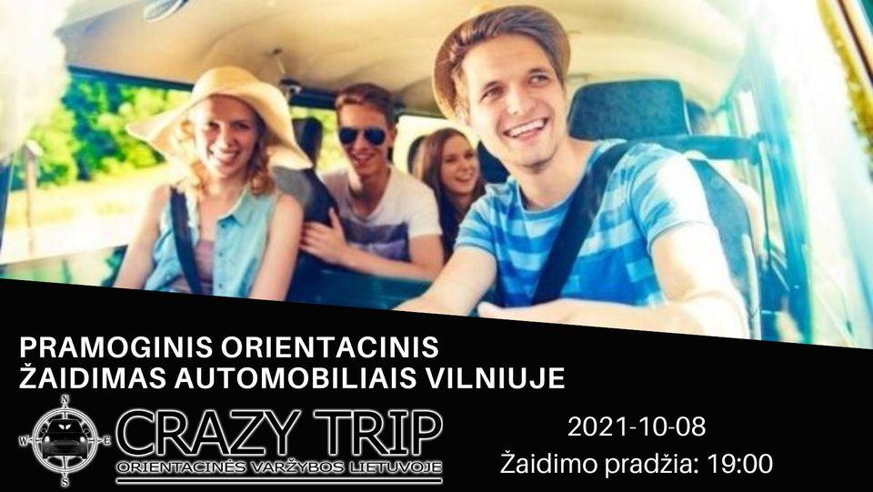 [VILNIUS] Orientacinis žaidimas automobiliais CRAZY TRIP 2021-10-08